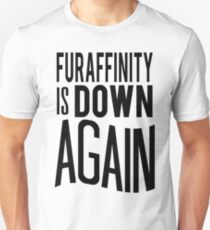 FA is down... AGAIN     -black version- T-Shirt