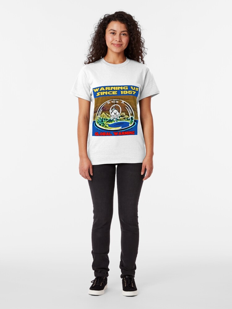 Alternate view of Global Warming with Colonel Bleep ! Warning US since 1957 . Classic T-Shirt