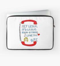Hey Leslie, It's Leslie Laptop Sleeve