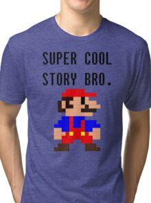 Super Cool Story Bro. (Mario) Tri-blend T-Shirt