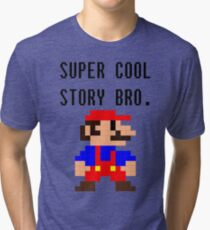 Super Cool Story Bro. (Mario) Tri-blend T-Shirt
