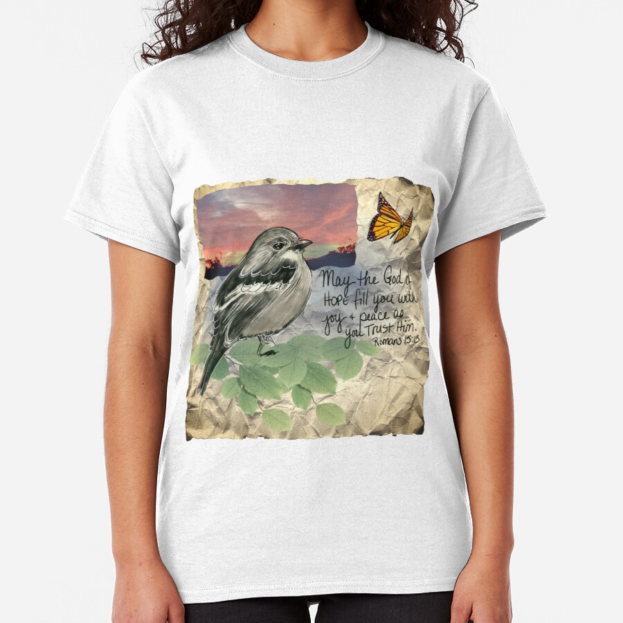 May the God of Peace and Hope Fill You Collage by Jami Amerine Classic T-Shirt
