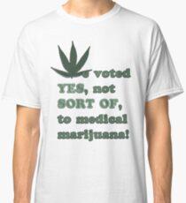 Medical Marijuana Tee Classic T-Shirt