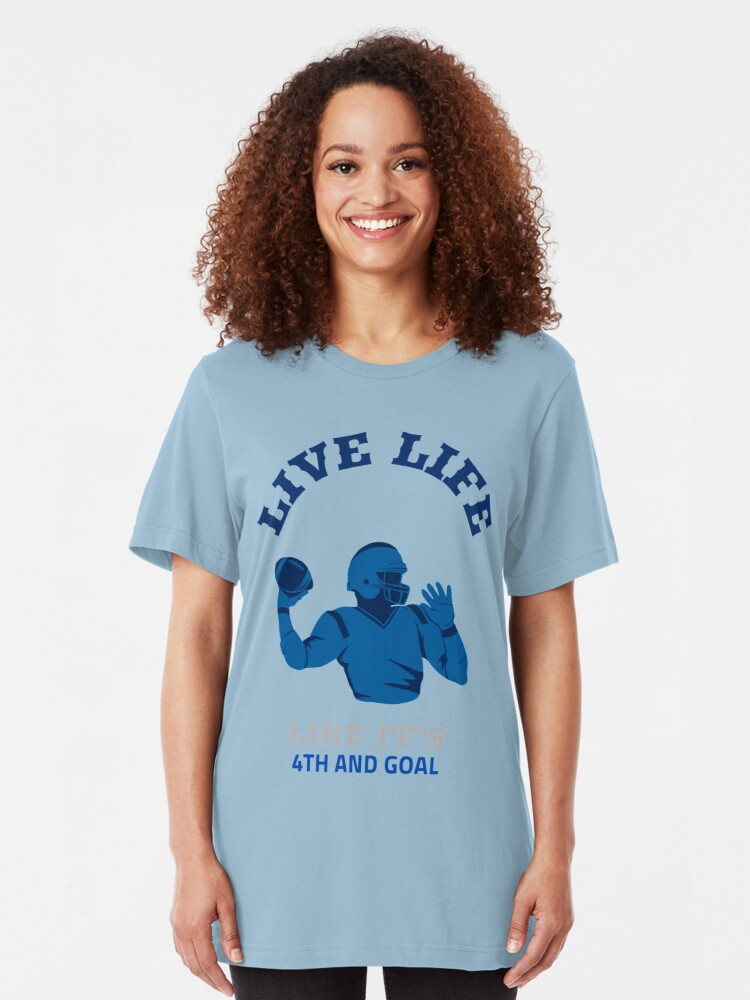 Alternate view of Live Life Like it's 4th and Goal Slim Fit T-Shirt