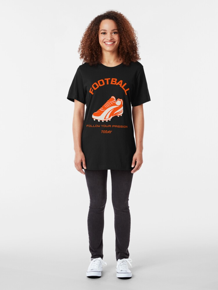 Alternate view of Football, Follow your Passion Today Slim Fit T-Shirt