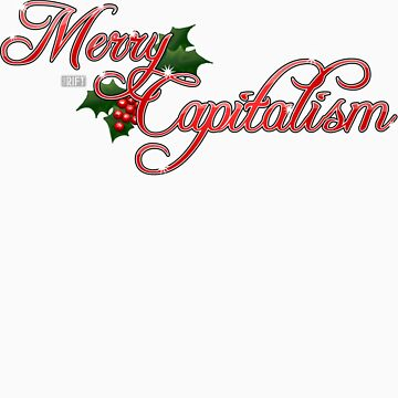 Merry Capitalism by TheRift