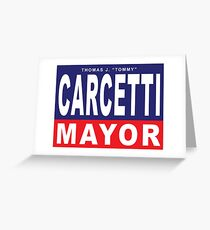 Carcetti for Mayor Greeting Card