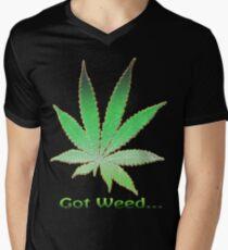 Got Weed... Men's V-Neck T-Shirt