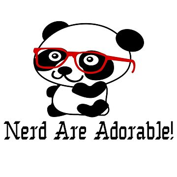 Nerds are adorable cute panda with nerd glasses by deomatis