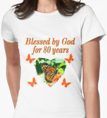 BLESSED BY GOD 80TH BIRTHDAY BUTTERFLY Women's Fitted T-Shirt