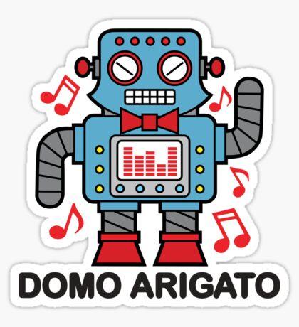Domo Arigato Sticker
