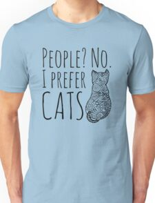 people? no. I prefer CATS #2 Unisex T-Shirt