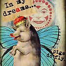 Pigs Do Fly by Debbie-Anne Parent