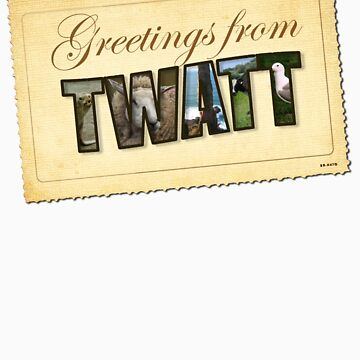 Greetings from Twatt by Maxillus