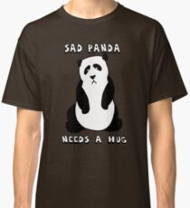 Sad Panda Needs A Hug Classic T-Shirt