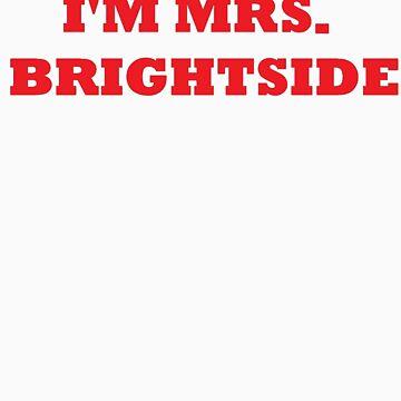 Mrs Brightside by ScreamBlinkLove