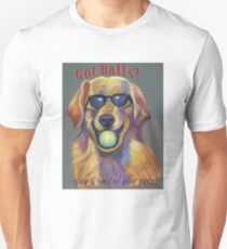Got Balls? Golden Retriever Unisex T-Shirt