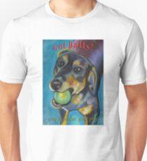 Got Balls? Heinz 57 Unisex T-Shirt