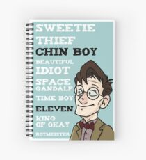 Chin boy and other phrases - Eleventh Doctor! Spiral Notebook