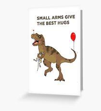 Dinosaurs like hugs too! Greeting Card