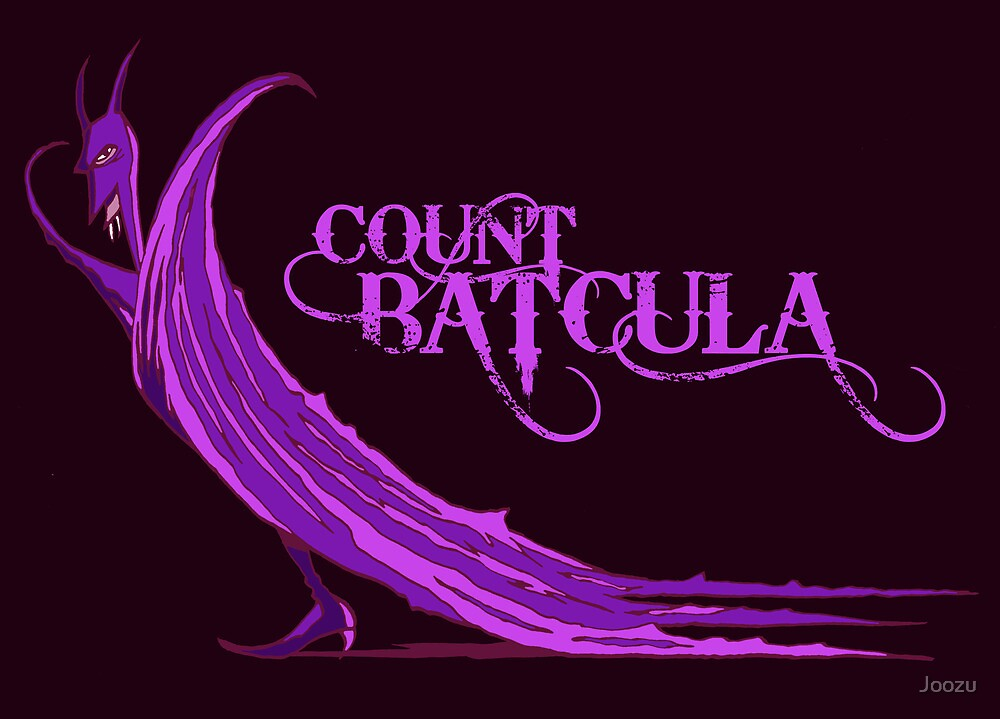 Count Batcula by Joozu