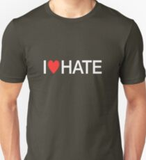 i heart hate [white text] T-Shirt