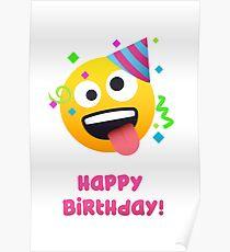 Happy Birthday - crazy face Emoji Poster