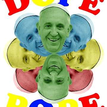 DOPE POPE by CryogenicNixon