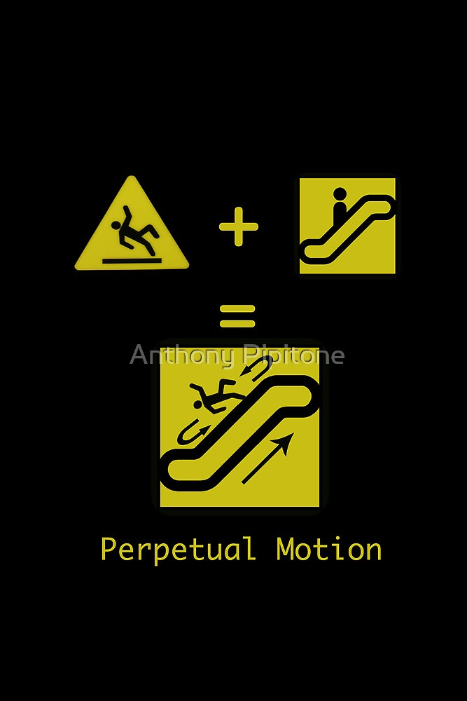 Perpetual Motion by Anthony Pipitone