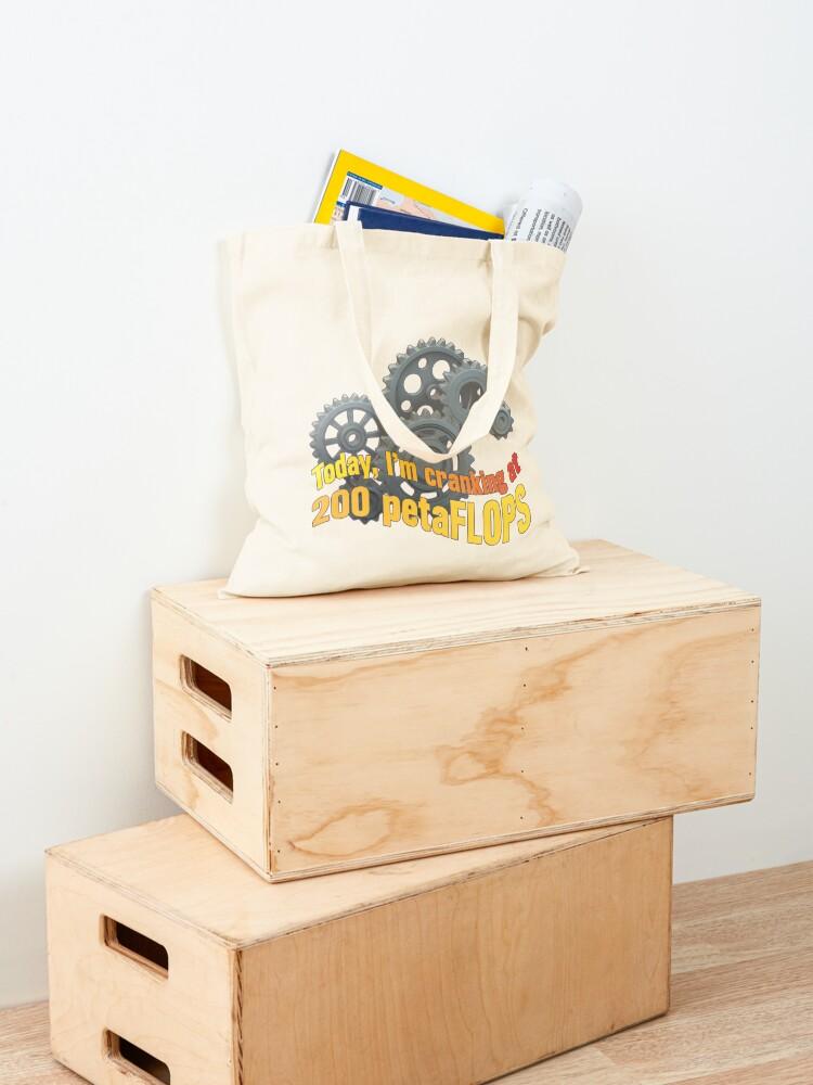 Alternate view of PetaFLOPS. Tote Bag