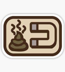 Shit magnet Sticker