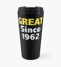Great Since 1962 Travel Mug