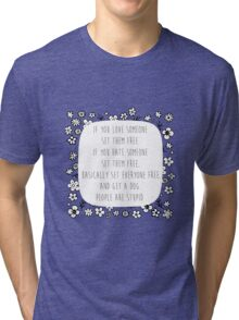 Set me free Tri-blend T-Shirt