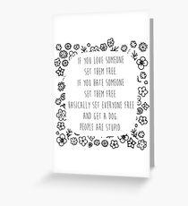 Set me free Greeting Card
