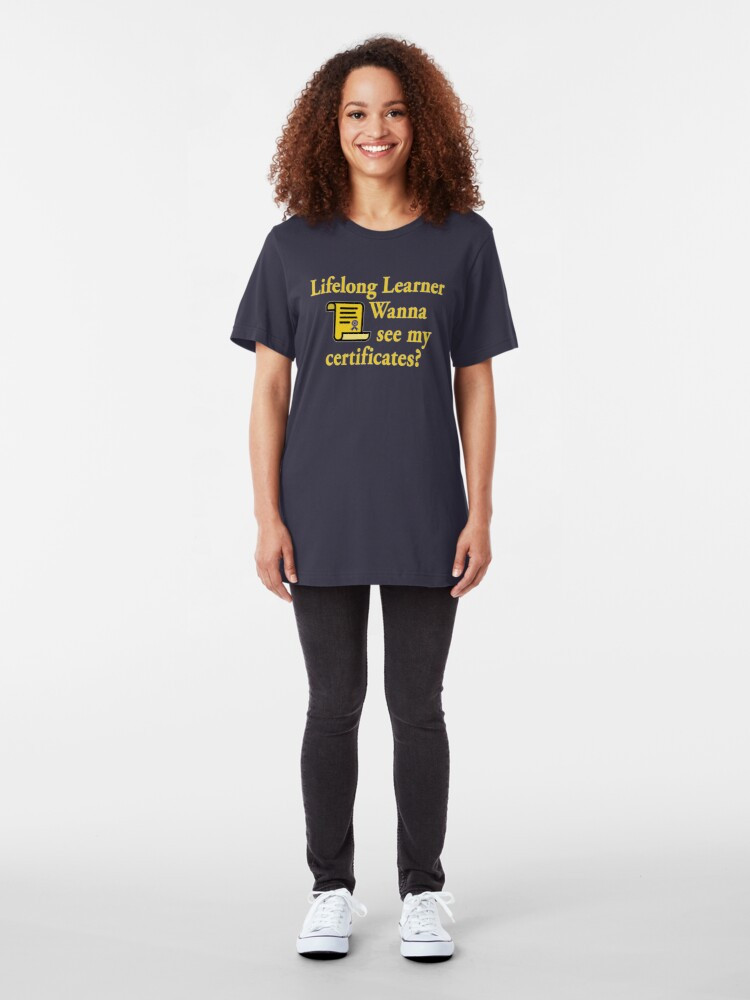 Alternate view of Lifelong Learner. Slim Fit T-Shirt