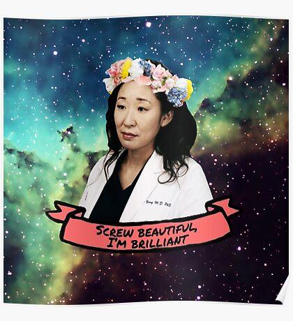 Screw Beautiful, I'm Brilliant Poster