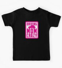 DRIVING MOM CRAZY Kids Clothes