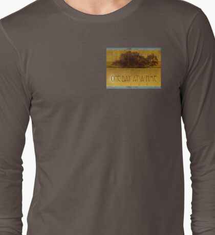 One Day at a Time Oaks by Lake Long Sleeve T-Shirt