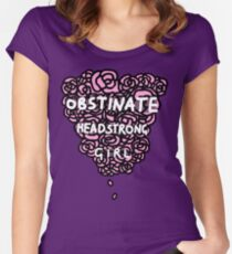Obstinate Headstrong Girl Women's Fitted Scoop T-Shirt