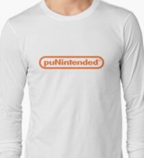 Punintended Long Sleeve T-Shirt