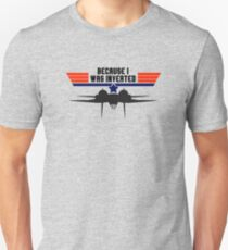 Top Gun Because I was Inverted Slim Fit T-Shirt