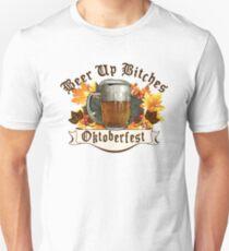 Oktoberfest Drink Up Bitches Unisex T-Shirt