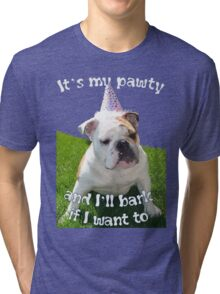 It's My Pawty  Tri-blend T-Shirt