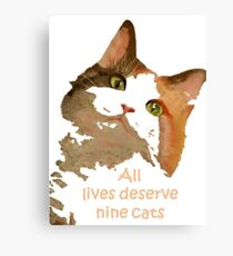 All Lives Deserve Nine Cats Canvas Print