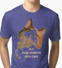 All Lives Deserve Nine Cats Tri-blend T-Shirt